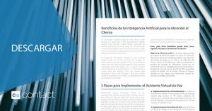 La relevancia de la Inteligencia Artificial en el área de la Atención al Cliente.