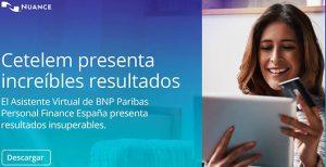 El asistente virtual de BNP Paribas Personal Finance España alcanza un ratio de éxito del 91%.