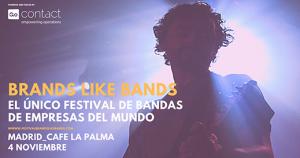 GoContact sigue apoyando el festival Brands Like Bands, que este año se celebra en Madrid.