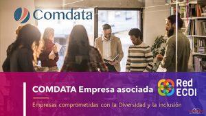 Comdata se incorpora a ECDI, la Red de Empresas Comprometidas con la Diversidad y la Inclusión.