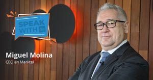 Miguel Molina, CEO de Marktel, en la nueva entrega de Speak with Go.